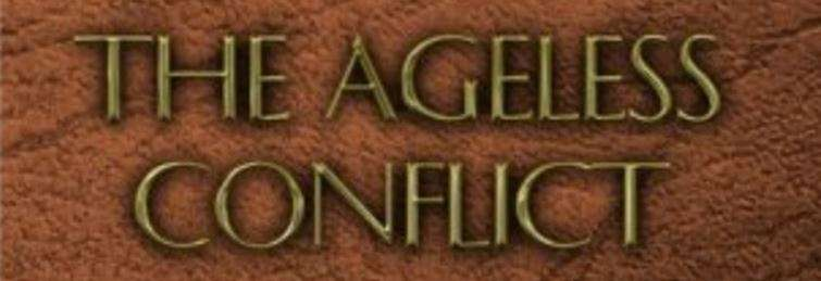 The Ageless Conflict Bible Study Holiness Repentance Perfection
